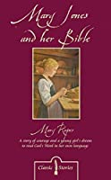 Mary Jones and Her Bible (Classic Fiction)