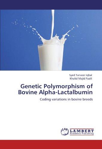 Genetic Polymorphism of Bovine Alpha-Lactalbumin: Coding variations in bovine breeds