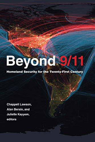 Beyond 9/11: Homeland Security for the Twenty-First Century (Belfer Center Studies in International Security) (English Edition)