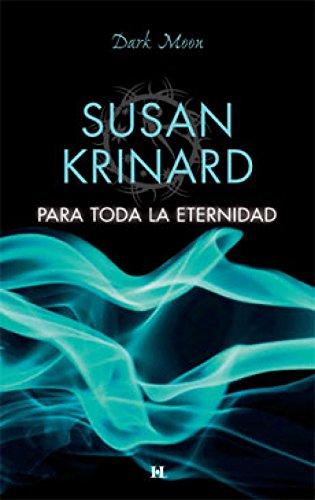 Para toda la eternidad (Dark Moon) eBook: KRINARD, SUSAN, ACTION,SOS:  Amazon.com.mx: Tienda Kindle