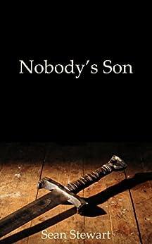 Nobody's Son by [Sean Stewart]