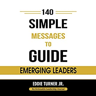 140 Simple Messages to Guide Emerging Leaders audiobook cover art
