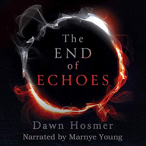 The End of Echoes audiobook cover art
