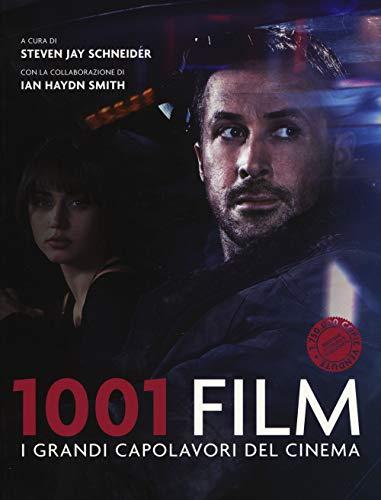 1001 film. I grandi capolavori del cinema. Nuova ediz.