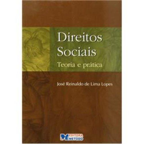 Direitos Sociais - Teoria e Prática