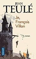 Je, Francois Villon