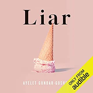 Liar                   By:                                                                                                                                 Ayelet Gundar-Goshen                               Narrated by:                                                                                                                                 Ajjaz Awad                      Length: 8 hrs and 12 mins     3 ratings     Overall 4.0