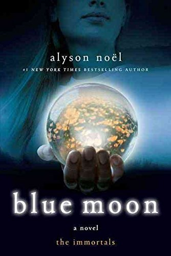 [( Blue Moon )] [by: Alyson Noel] [Aug-2009]