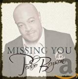 Songtexte von Peabo Bryson - Missing You