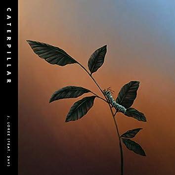 Caterpillar (feat. Dav @Activepoet)