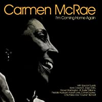 I'm Coming Home Again by Carmen McRae (2008-02-05)