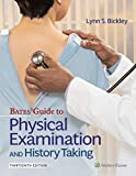 Bates' Guide To Physical Examination and History Taking (Bates Guide to Physical Examination and History Taking) (English Edition)