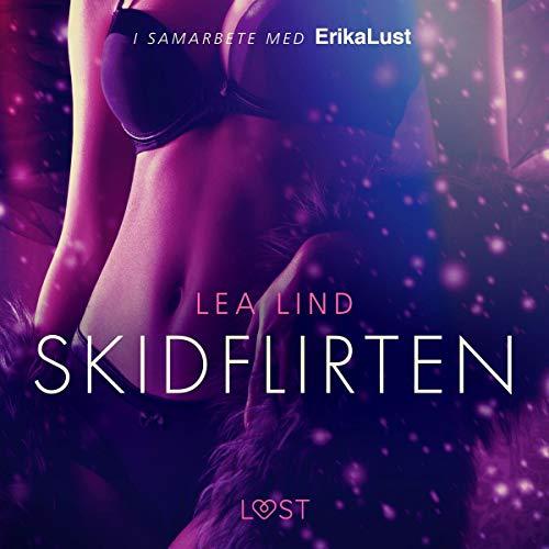 Skidflirten audiobook cover art