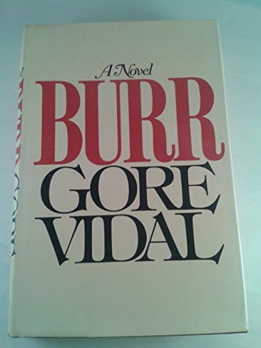 Burr 1st edition by Vidal, Gore published by Random House Hardcover