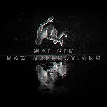 Raw Reflections (feat. Ceiti)