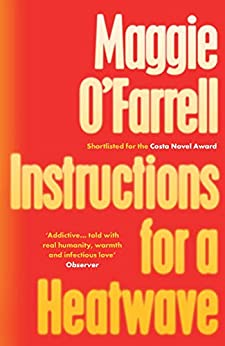 Instructions for a Heatwave by [Maggie O'Farrell]