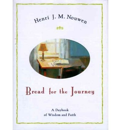 Bread for the Journey : A Daybook of Wisdom and Faith(Hardback) - 1998 Edition