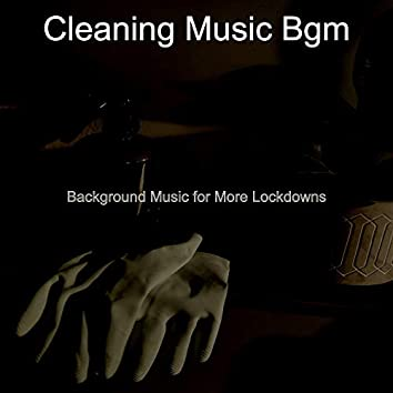 Background Music for More Lockdowns