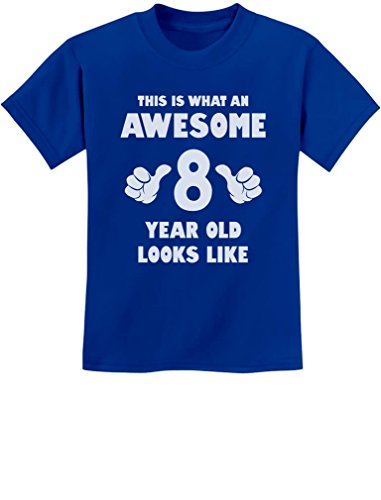 This is What an Awesome 8 Year Old Looks Like 8th Birthday Youth Kids T-Shirt Medium Blue
