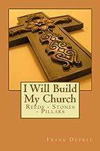 I Will Build My Church: Reeds, Stones and Pillars