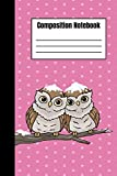 Cute Owl Composition Notebook - Pink Princess & Winter Snow Roses: Cute Animal Lovers & Girls Journal