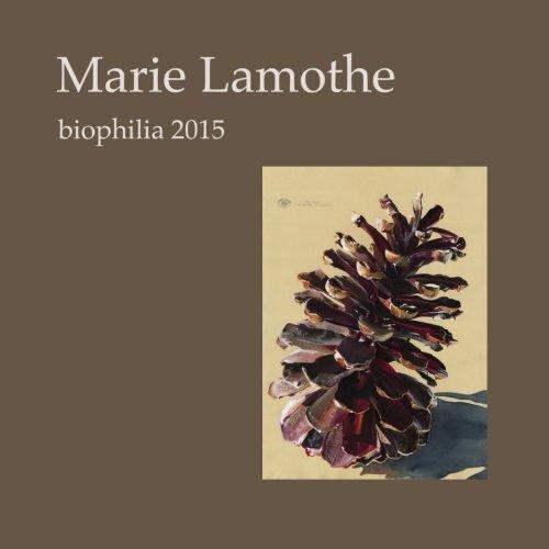 Price comparison product image Marie Lamothe Biophilia 2015