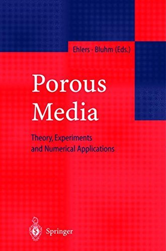 Porous Media: Theory, Experiments and Numerical Applications
