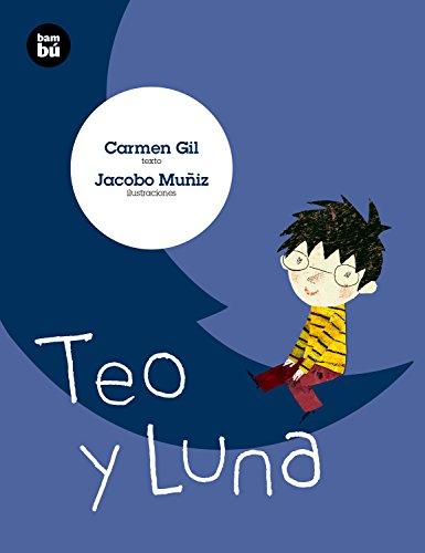 Teo y Luna: 22 (Primeros Lectores)