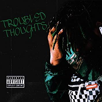 Troubled Thoughts EP