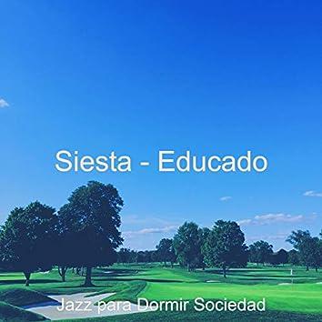 Siesta - Educado