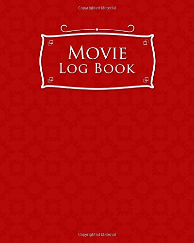 Movie Log Book: Diary Film, Journal Film, Film Genres List, Movie Diary, Red Cover
