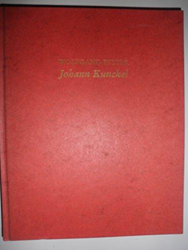 Johann Kunckel - Leben und Werk eines großen deutschen Glasmachers des 17. Jahrhunderts - Mit 24 ganzseitigen Aufnahmen von Renate Fetzer