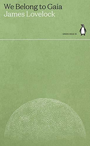 We Belong to Gaia (Green Ideas) (English Edition)