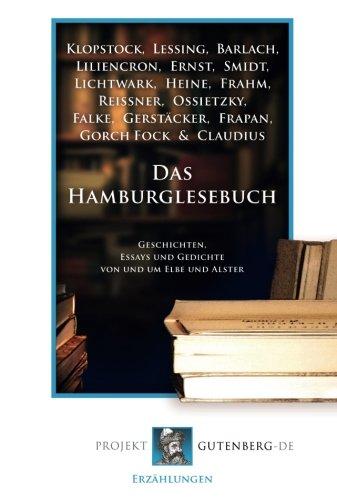 Das Hamburglesebuch: Geschichten, Essays und Gedichte von und um Elbe und Alster