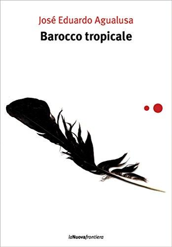 Barocco tropicale (Italian Edition)