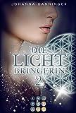 Die Lichtbringerin 2: Urban-Fantasy-Buchserie voller Magie (2)