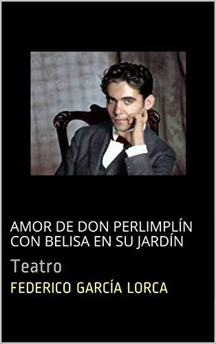 Amor de Don Perlimpln con Belisa en su Jardn: Teatro