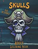 Skull Coloring Book for Adults: Pirates, Tattoos & Skulls Coloring Book for Relaxation 50 Designs with Reapers, Devils & Demons to Color