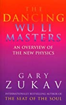 The Dancing Wu Li Masters: Overview of the New Physics by Zukav, Gary (1991) Paperback