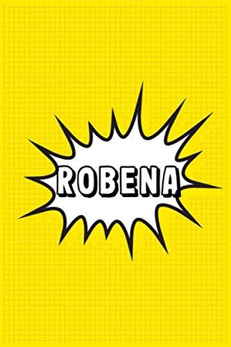 Robena: Personalized Name Robena Notebook, Gift for Robena, Diary Gift Idea