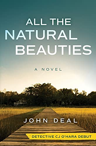 All the Natural Beauties: A Suspense Thriller (Detective CJ O'Hara Debut)
