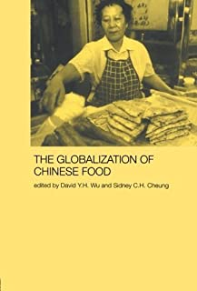 Globalization of Chinese Food (Anthropology of Asia) (2004-11-11)