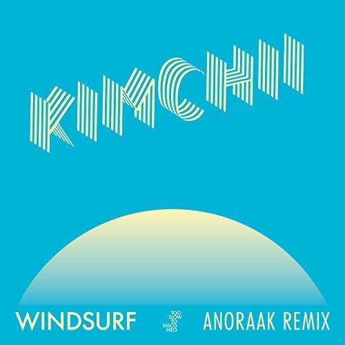 Kimchii & Anoraak