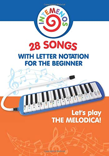 Let's play the melodica! 28 songs with letter notation for the beginner: 1 (Sheet Music for Kids)