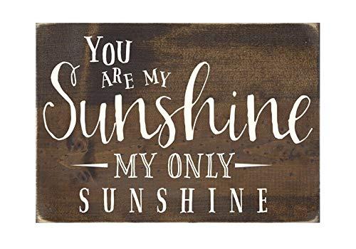 """SIGNS Rustikales Holzschild mit Aufschrift """"You Are My Sunshine, My Only Sunshine"""", für Kinderzimmer, Dekoration"""