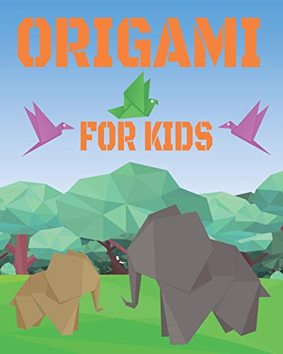 Origami For Kids: Origami book,Easy Origami For Kids,Origami For Beginners