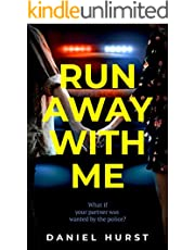 Run Away With Me : A fast-paced psychological thriller
