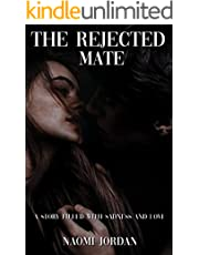 The Rejected Mate (The Rejected Mate Series Book 1)