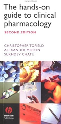 The Hands-on Guide to Clinical Pharmacology (Hands-on Guides) by Christopher Tofield (2005-01-12)