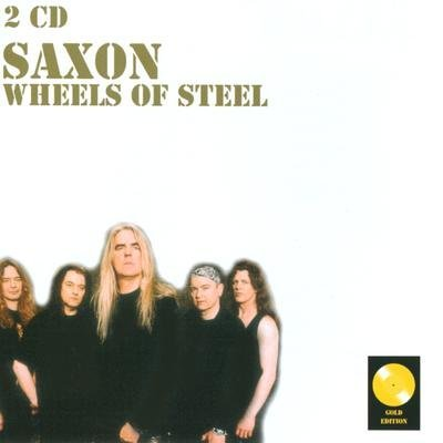 SAXON, Wheels of steel IMPORT - 2CD